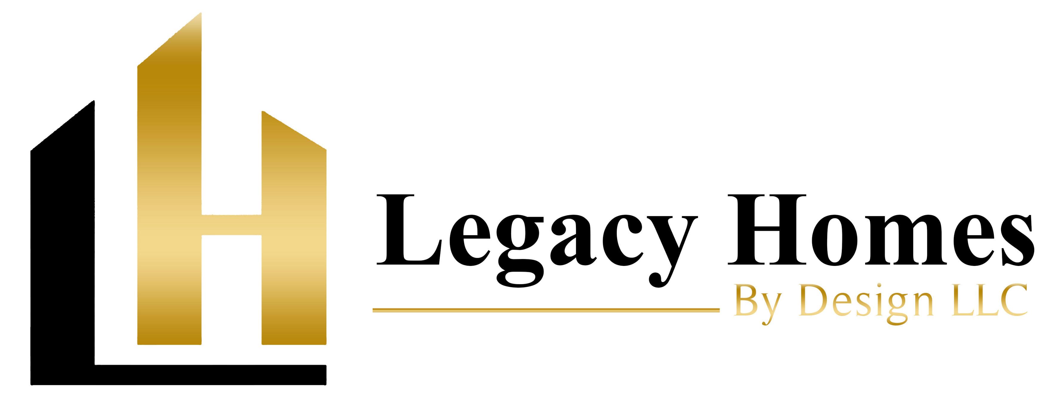 Legacy Homes by Design, LLC